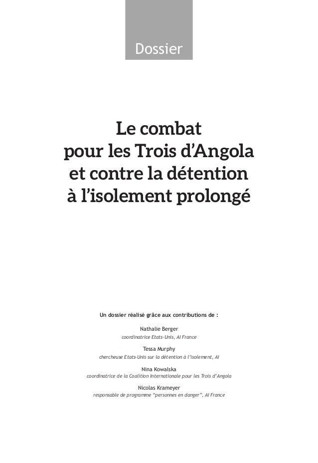 Dossier Le combat pour les Trois d'Angola et contre la détention à l'isolement prolongé Un dossier réalisé grâce aux contr...