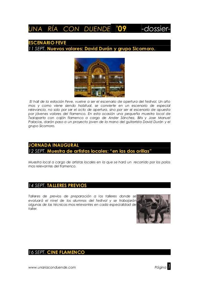 UNA RÍA CON DUENDE '09 -dossier- ESCENARIO FEVE 11 SEPT. Nuevos valores: David Durán y grupo Sicomoro. El hall de la estac...