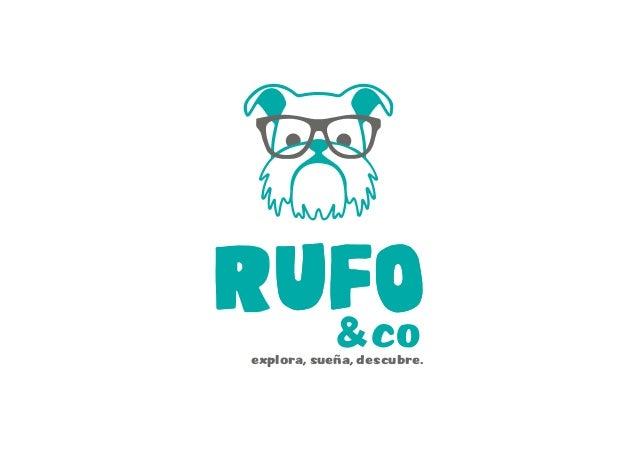 RUFOCO& UFO explora, sueña, descubre.