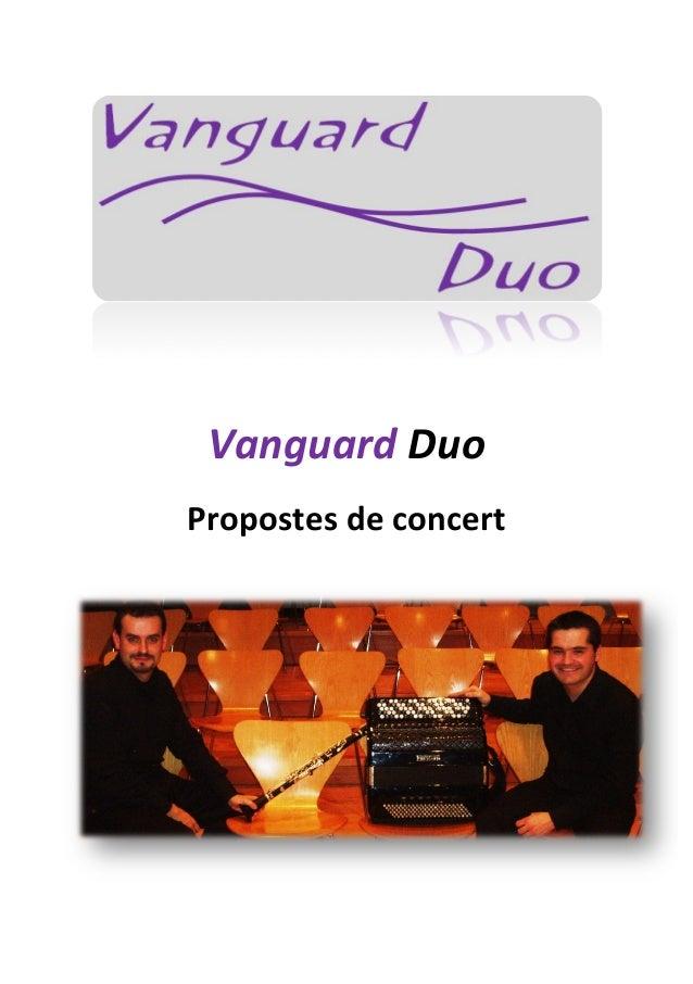 Vanguard  Duo   Propostes  de  concert