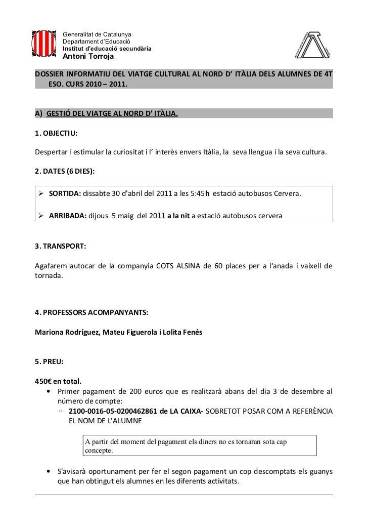 Generalitat de Catalunya         Departament d'Educació         Institut d'educació secundària         Antoni TorrojaDOSSI...