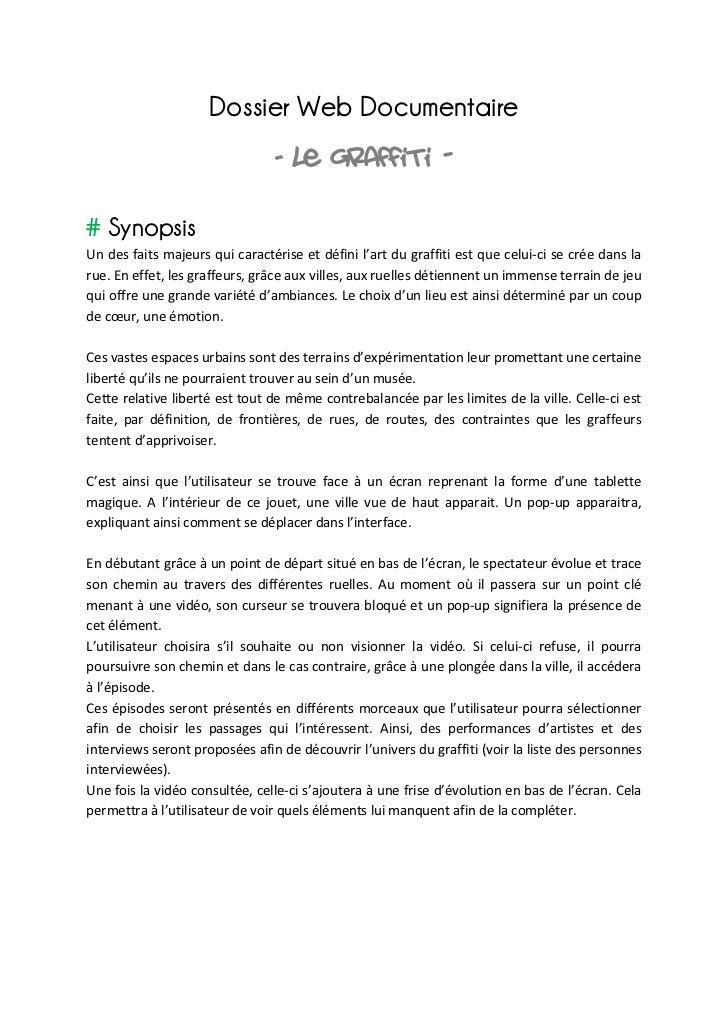 Dossier Web Documentaire                                                      -    Le graffiti -# SynopsisUn des faits...