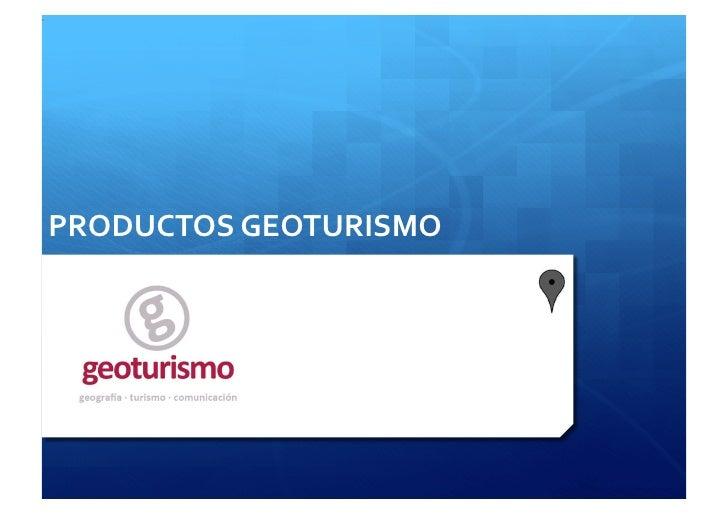 PRODUCTOS GEOTURISMO