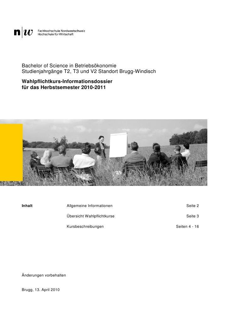 Bachelor of Science in BetriebsökonomieStudienjahrgänge T2, T3 und V2 Standort Brugg-WindischWahlpflichtkurs-Informationsd...