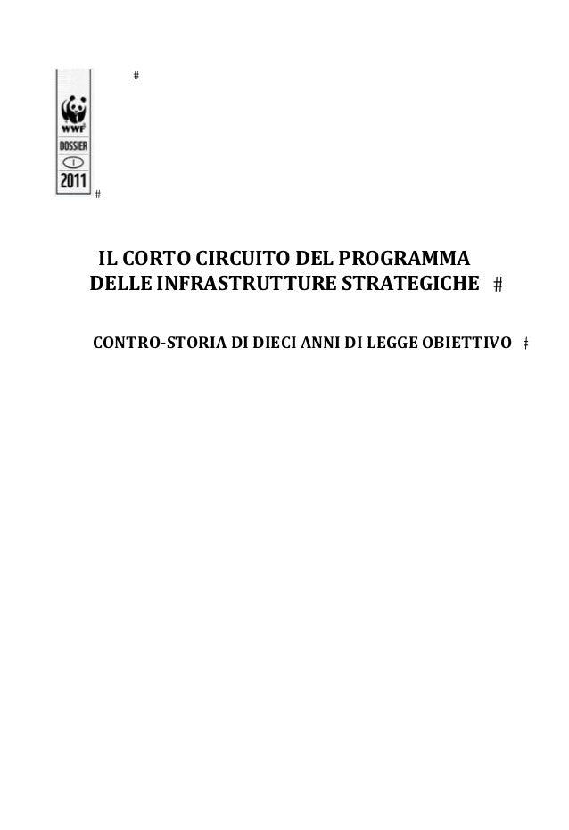 ILCORTOCIRCUITODELPROGRAMMADELLEINFRASTRUTTURESTRATEGICHECONTRO‐STORIADIDIECIANNIDILEGGEOBIETTIVO