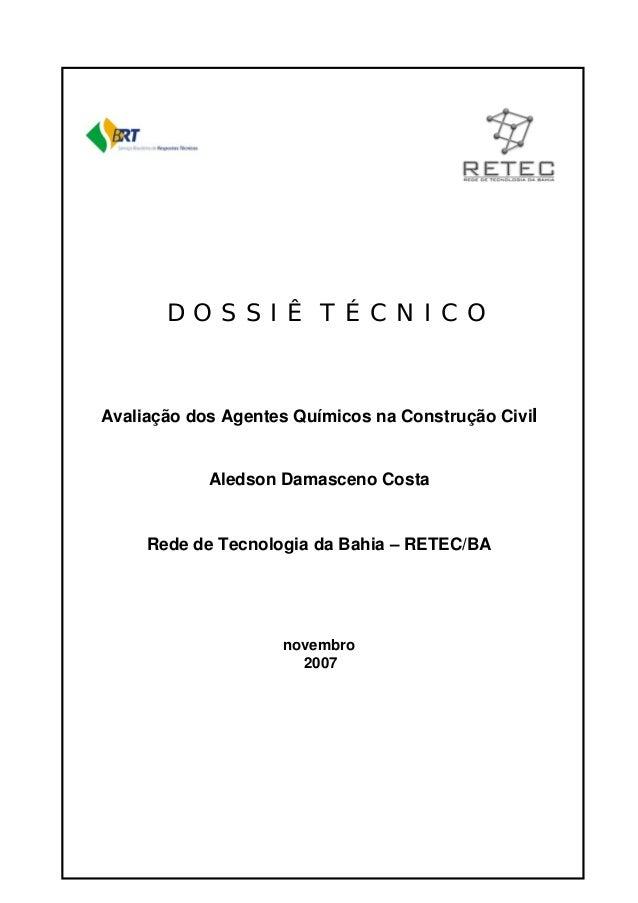 Copyright © Serviço Brasileiro de Respostas Técnicas - SBRT - http://www.respostatecnica.org.br D O S S I Ê T É C N I C O ...