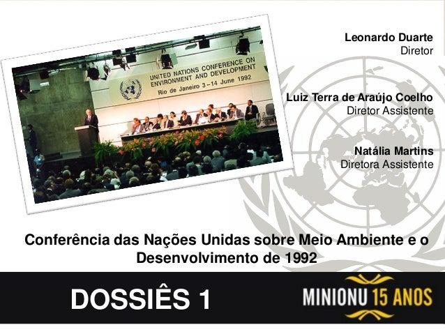 CSNU & CPSUA Leonardo Duarte Diretor Luiz Terra de Araújo Coelho Diretor Assistente Natália Martins Diretora Assistente Co...