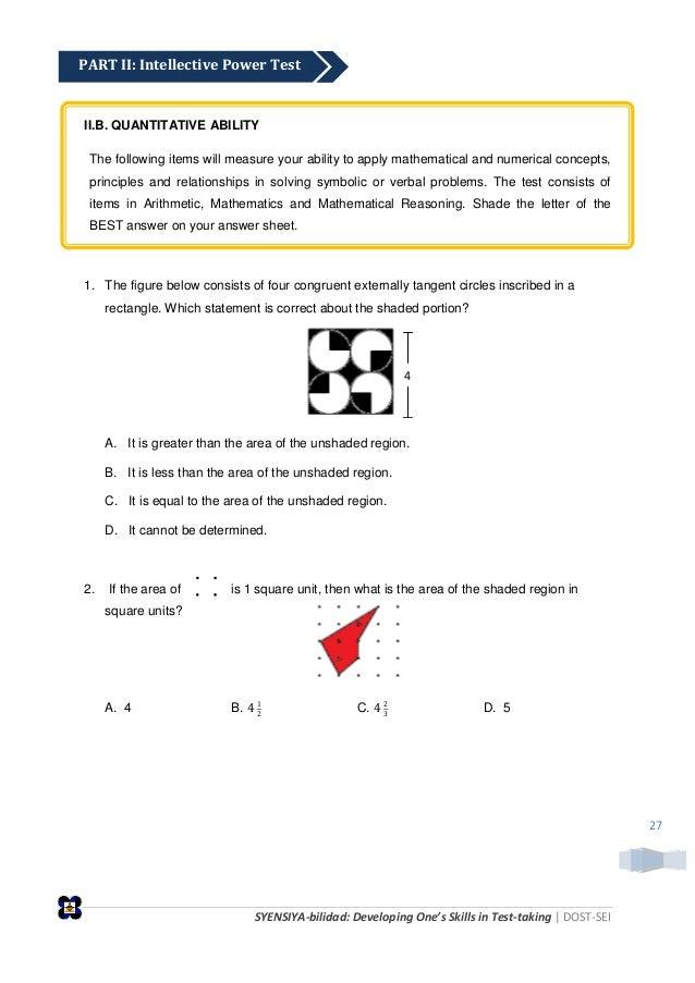 SYENSIYA-bilidad: Developing One's Skills in Test-taking   DOST-SEI 27 II.B. QUANTITATIVE ABILITY The following items will...