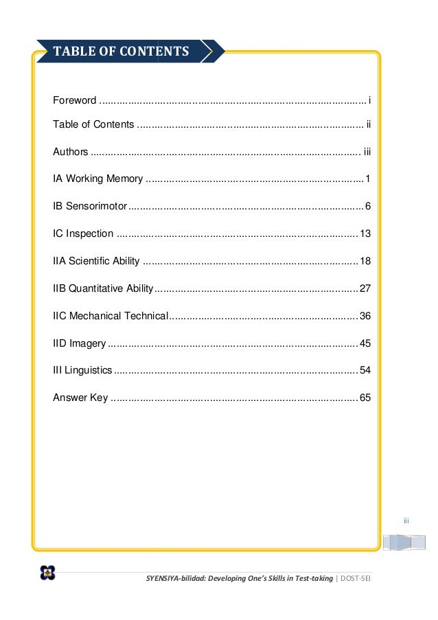 SYENSIYA-bilidad: Developing One s Skills in Test-taking   DOST-SEI iii Foreword ...................... Table of Contents ...