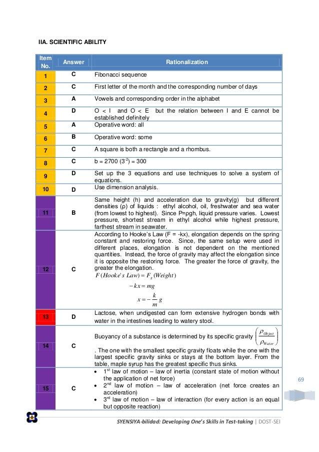 SYENSIYA-bilidad: Developing One's Skills in Test-taking   DOST-SEI 69 IIA. SCIENTIFIC ABILITY Item No. Answer Rationaliza...