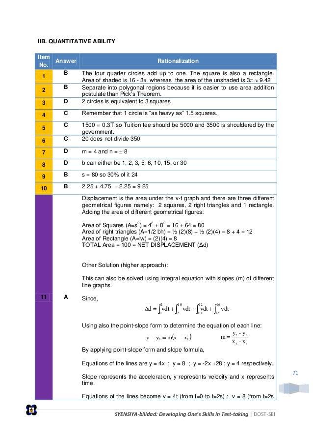 SYENSIYA-bilidad: Developing One's Skills in Test-taking   DOST-SEI 71 IIB. QUANTITATIVE ABILITY Item No. Answer Rationali...