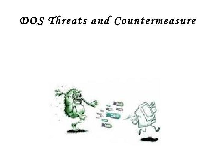 DOS Threats and Countermeasure