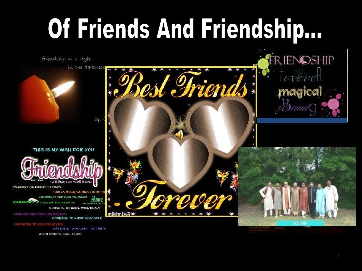 Of Friends And Friendship...<br />1<br />