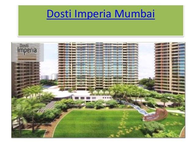 Dosti Imperia Mumbai