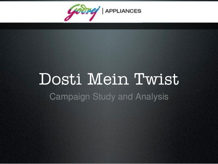 Dosti Mein Twist Campaign Study and Analysis