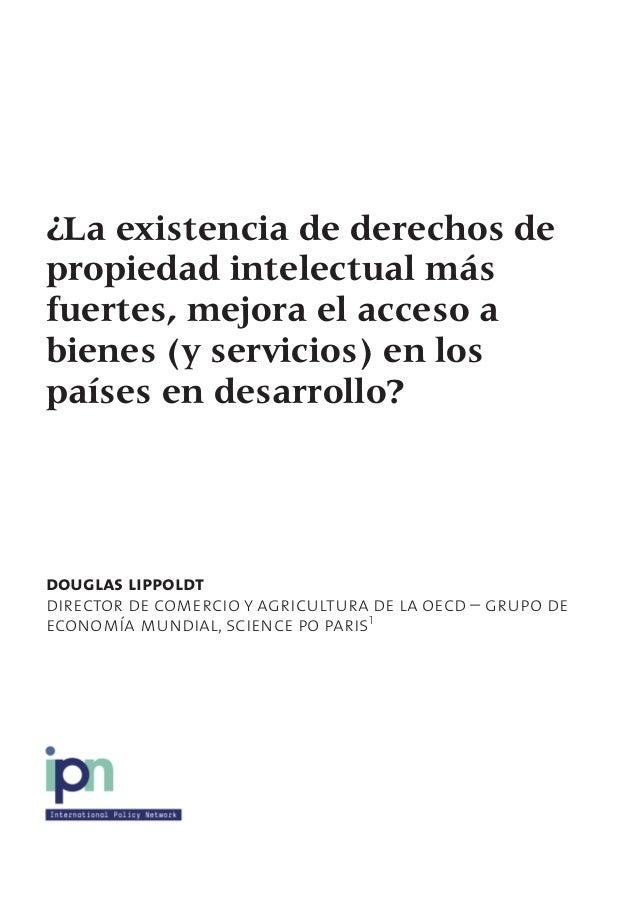 ¿La existencia de derechos de propiedad intelectual más fuertes, mejora el acceso a bienes (y servicios) en los países en ...