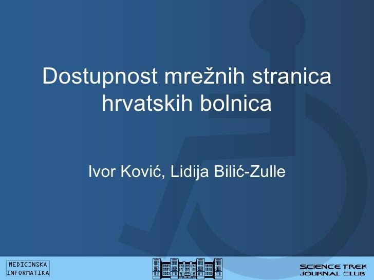 Dostupnost mrežnih stranica hrvatskih bolnica Ivor Ković, Lidija Bilić-Zulle