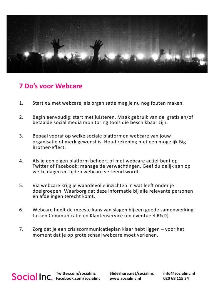 7  Do's  voor  Webcare    1.   Start  nu  met  webcare,  als  organisa4e  mag  je  nu  nog  f...
