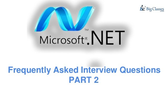 Frequently Asked Interview Questions PART 2