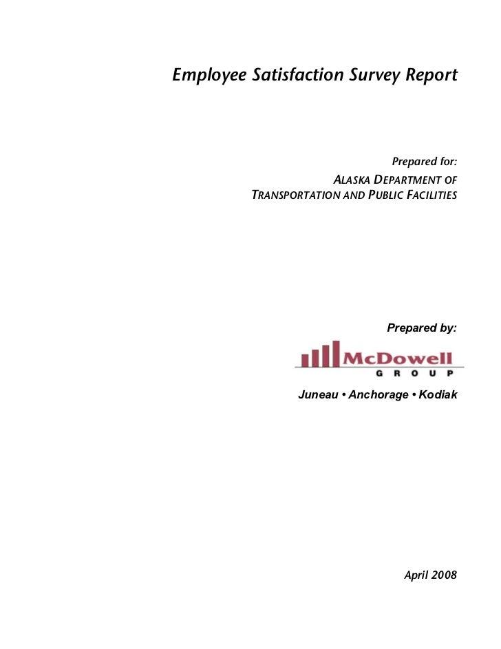 Employee Satisfaction Survey Report                                 Prepared for:                      ALASKA DEPARTMENT O...