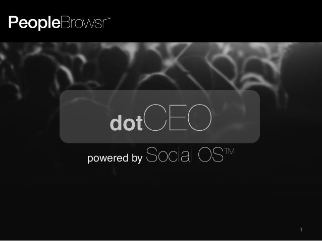 dot powered by  CEO  TM  Social OS  1