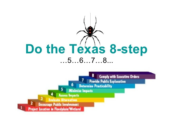 Do the Texas 8-step … 5…6…7…8...