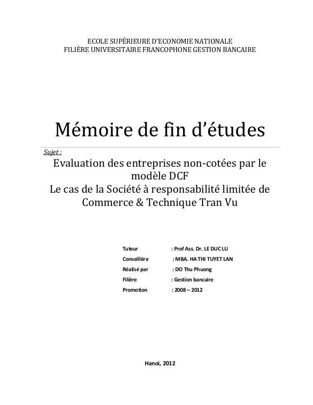 ECOLE SUPÉRIEURE D'ECONOMIE NATIONALE FILIÈRE UNIVERSITAIRE FRANCOPHONE GESTION BANCAIRE Mémoire de fin d'études Sujet : E...