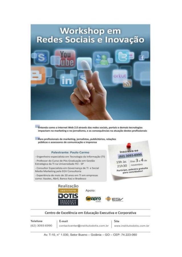 """Workshop em Redes Sociais e lnovacfio  """"Evmenda como a internet Web 2.0 através das redes sociais,  portais e demais tecnol..."""
