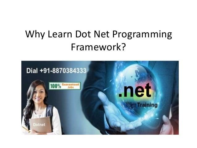 Why Learn Dot Net Programming Framework?