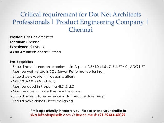 Critical requirement for Dot Net Architects Professionals | Product Engineering Company | Chennai Position: Dot Net Archit...