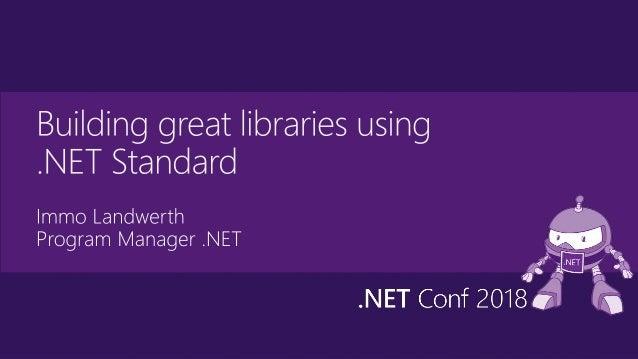 $ dotnet new classlib -o My.Class.Library .NET Standard .NET Core .NET Framework Xamarin ~ ~ HTML specification Browsers