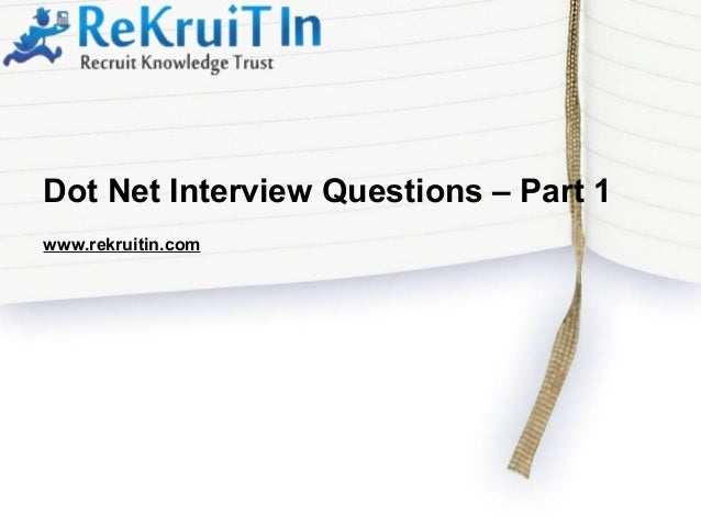 www.rekruitin.com Dot Net Interview Questions – Part 1