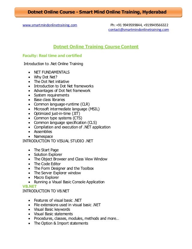 Dotnet Online Course - Smart Mind Online Training, Hyderabad www.smartmindonlinetraining.com  Ph: +91 9949599844, +9199495...
