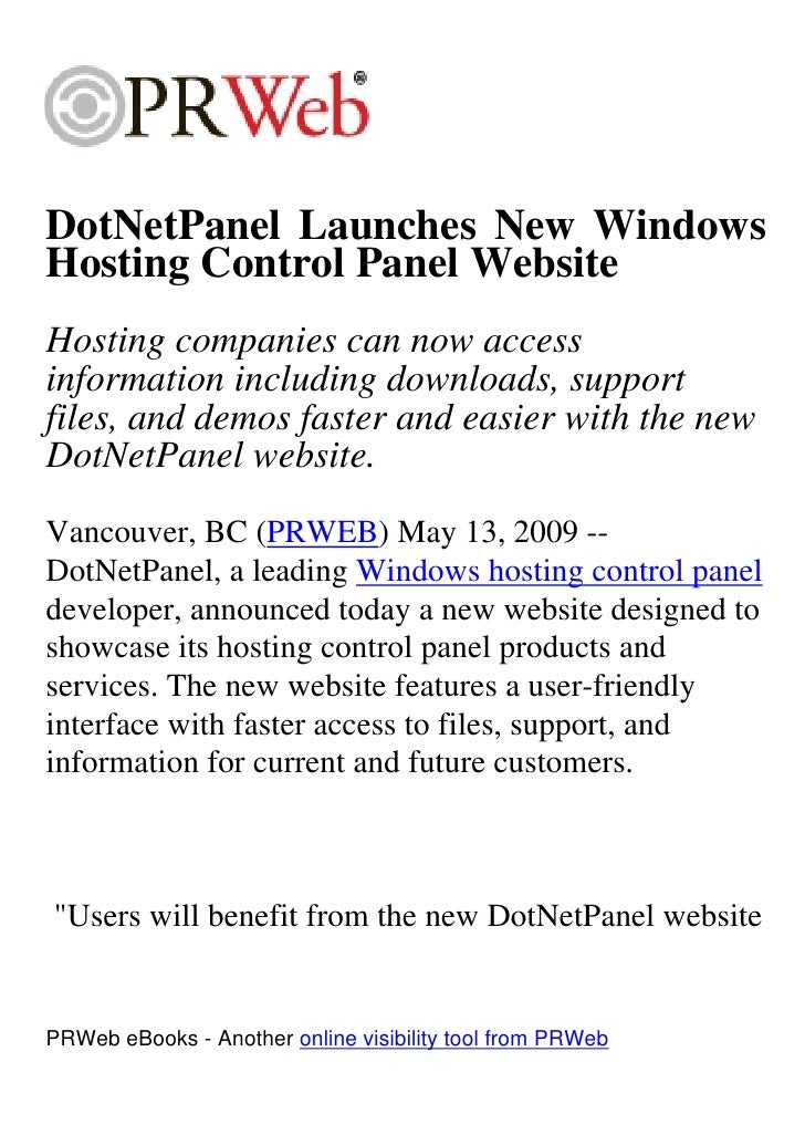 DotNetPanel Launches New Windows Hosting Control Panel Website Hosting companies can now access information including down...