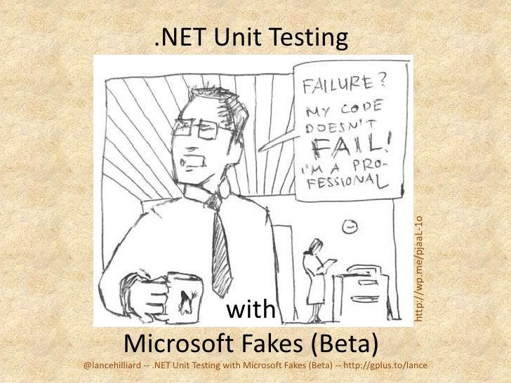 .NET Unit Testing                                                                                    http://wp.me/pjaaL-1o...