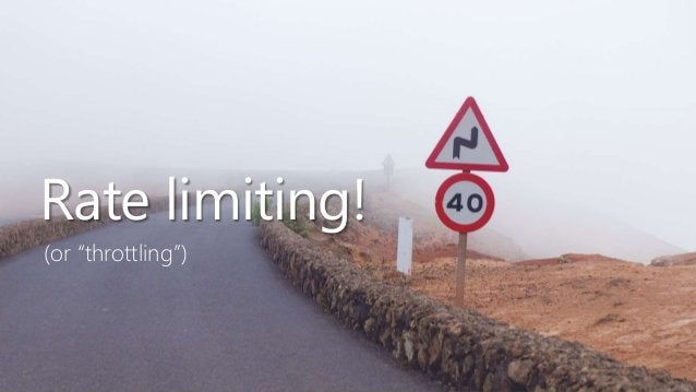 """14 Rate limiting! (or """"throttling"""")"""
