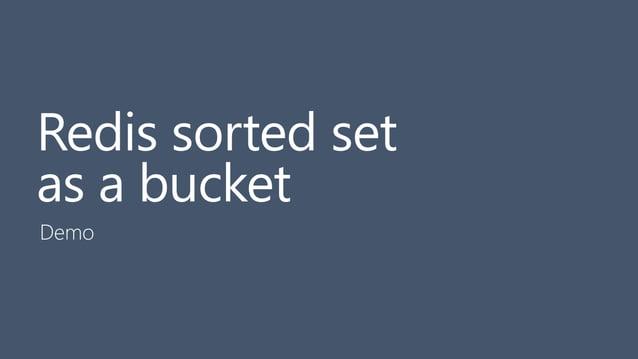 29 Redis sorted set as a bucket Demo