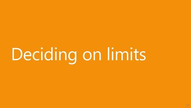 31 Deciding on limits