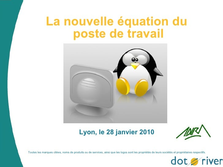 La nouvelle équation du                   poste de travail                                              Lyon, le 28 janvie...