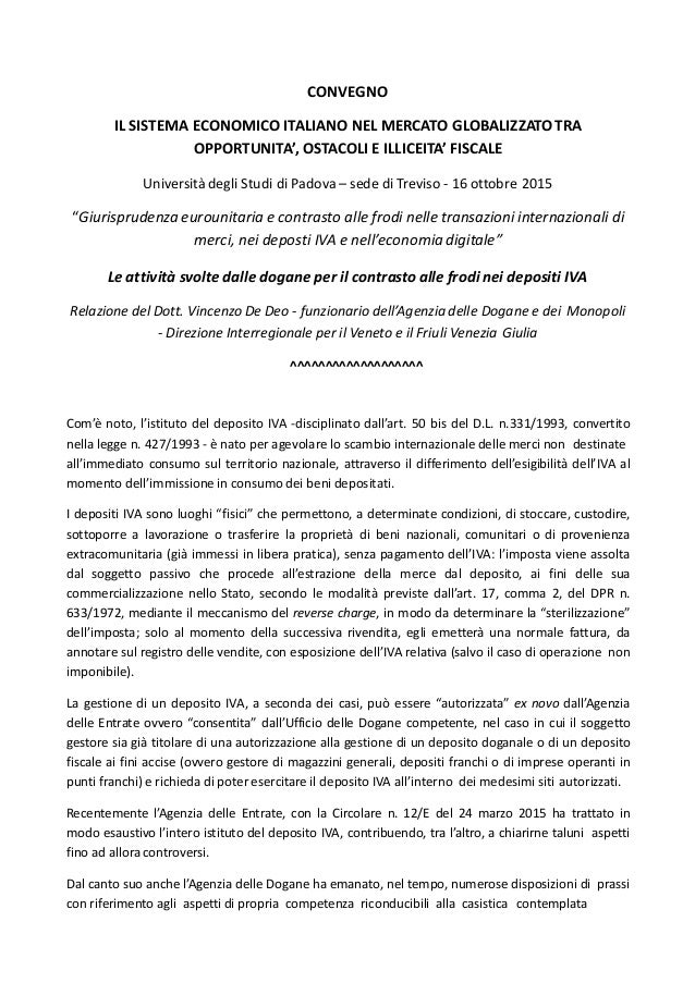 CONVEGNO IL SISTEMA ECONOMICO ITALIANO NEL MERCATO GLOBALIZZATOTRA OPPORTUNITA', OSTACOLI E ILLICEITA' FISCALE Università ...