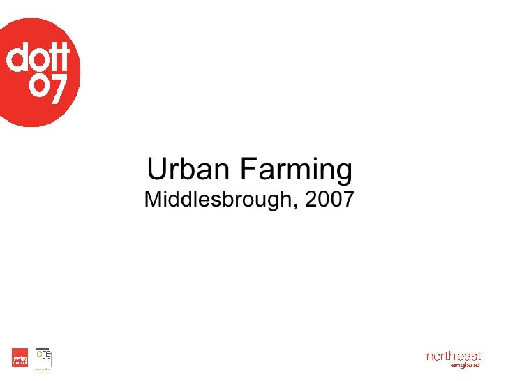 Urban Farming Middlesbrough, 2007