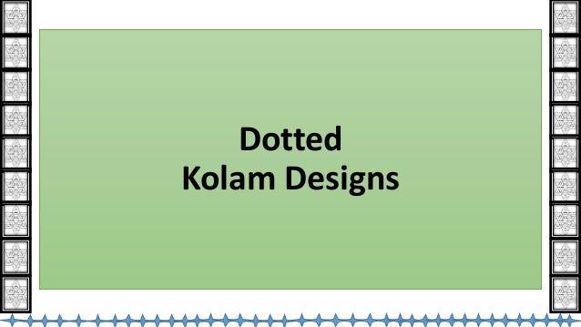 Dotted Kolam Designs