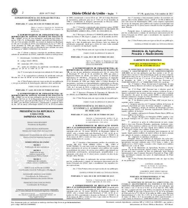 Nº 196, quarta-feira, 9 de outubro de 20132 ISSN 1677-7042 Este documento pode ser verificado no endereço eletrônico http:...