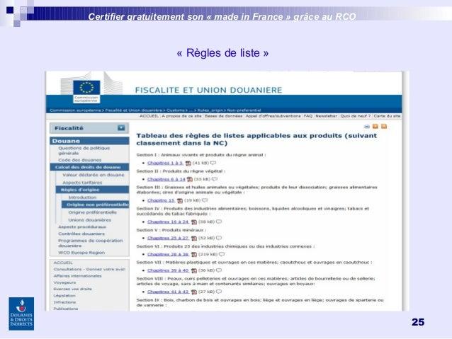 25 «Règles de liste» Certifier gratuitement son «made inFrance » grâce au RCO