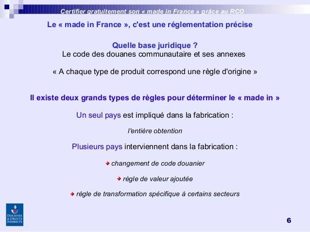 6 Quelle base juridique? Le code des douanes communautaire et ses annexes «A chaque type de produit correspond une règl...