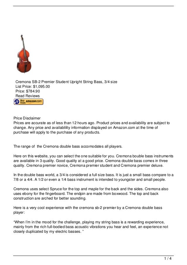 Cremona SB-2 Premier Student Upright String Bass, 3/4 size List Price: $1,095.00 Price: $784.90 Read ReviewsPrice Disclaim...