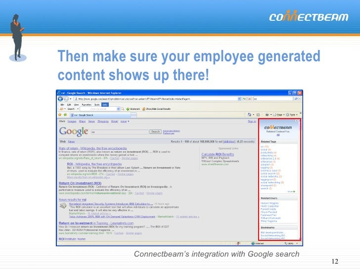 Then make sure your employee generated content shows up there! Connectbeam's integration with Google search