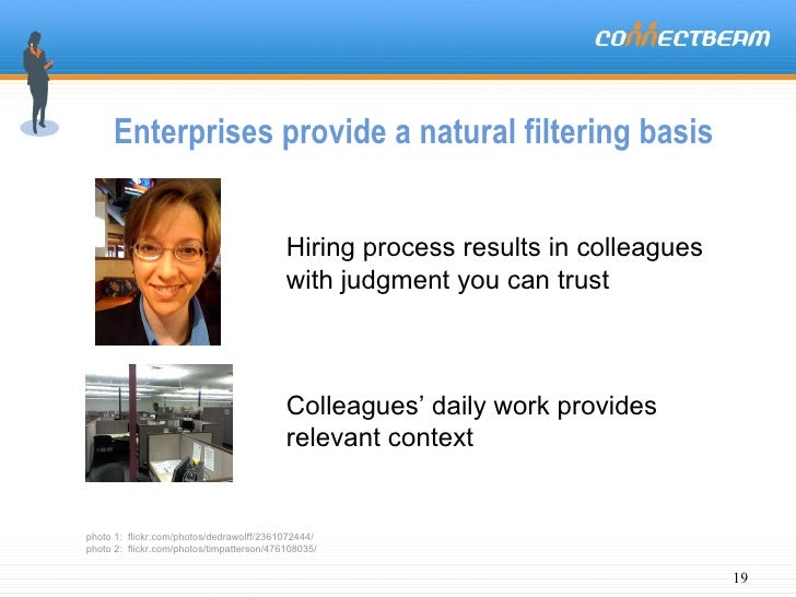 Enterprises provide a natural filtering basis Hiring process results in colleagues with judgment you can trust photo 1:  f...