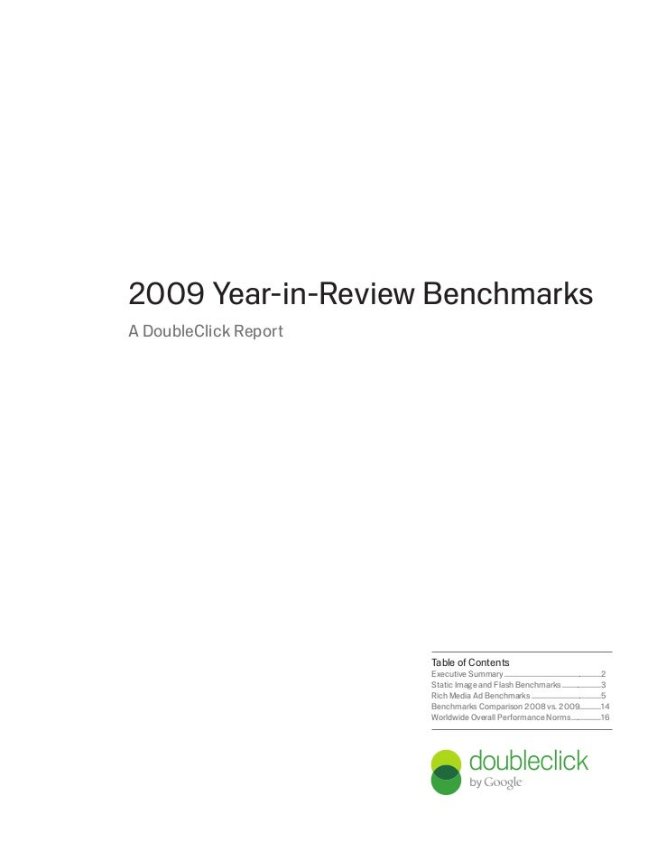 2009 Year-in-Review BenchmarksA DoubleClick Report                       Table of Contents                       Executive...
