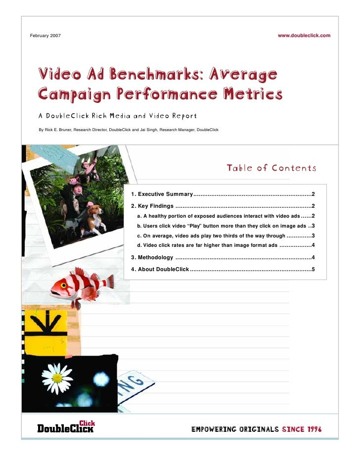 www.doubleclick.com February 2007        Video Ad Benchmarks: Average    Campaign Performance Metrics    A DoubleClick Ric...